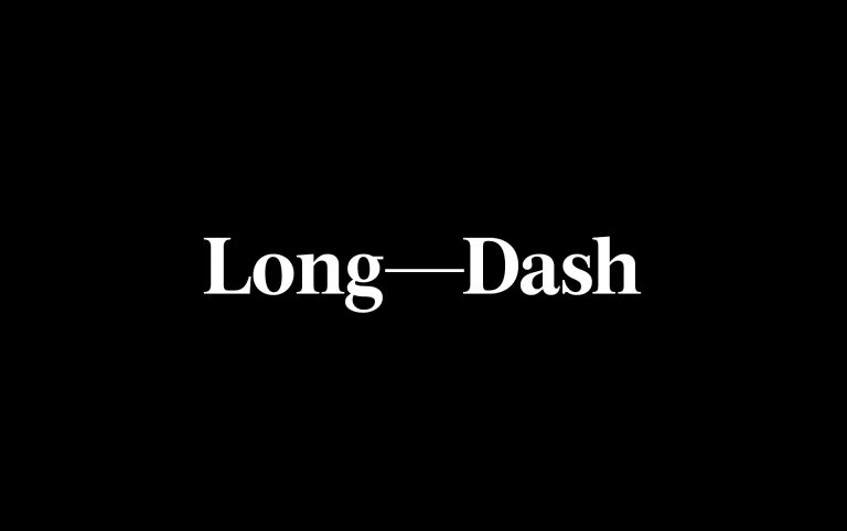 How Our Rebrand Became an Ode to the Em Dash